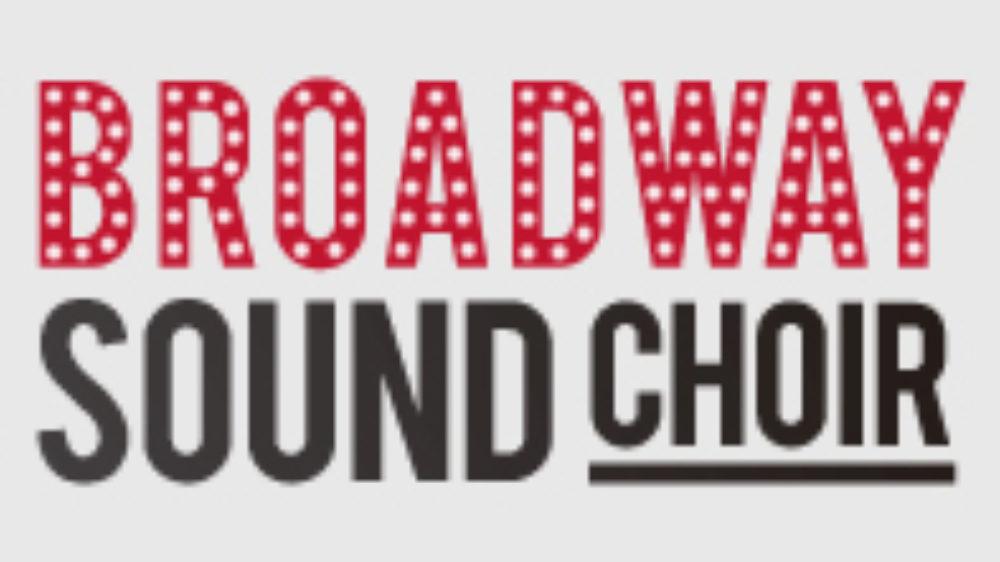 BROADWAY SOUND CHOIR (musicales)